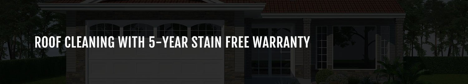 roof cleaning with stain warranty